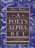 A poets alphabet;: Reflections on the literary art and vocation