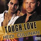 Tough Love: Special Delivery, Book 3 | [Heidi Cullinan]