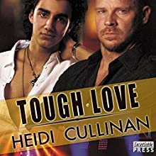 Tough Love: Special Delivery, Book 3 Audiobook by Heidi Cullinan Narrated by Iggy Toma