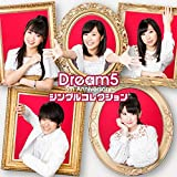 Our Days♪Dream5