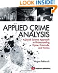 Applied Crime Analysis: A Social Scie...