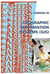 Careers in Geographic Information Sys...