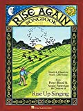 Rise Again!: A Group Singing Songbook