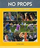 No Props: Great Games with No Equipment