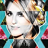 1) Meghan Trainor - All About That Bass