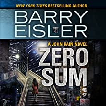 Zero Sum Audiobook by Barry Eisler Narrated by Barry Eisler