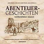 Abenteuergeschichten weltberühmter Autoren    div.
