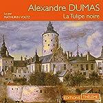 La Tulipe noire | Alexandre Dumas