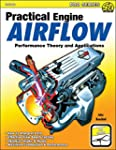 Practical Engine Airflow: Performance...