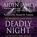 Deadly Night: The Murder of Candi Starr: Ghosthunters 101, Book 1