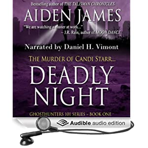 Deadly Night: The Murder of Candi Starr: Ghosthunters 101, Book 1 (Unabridged)