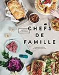 Chefs de famille: Portraits et recettes