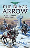 The Black Arrow (Dover Childrens Evergreen Classics)