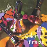 Colors of Bronze by Embellish (2006-02-28?