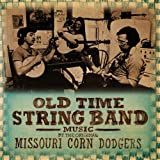 echange, troc Missouri Corn Dodgers - Old Time String Band Music