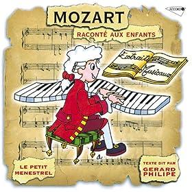La Vie De Mozart Racont�e Aux Enfants - Mozart � La Conqu�te De L'europe