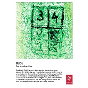 Bliss. Die kreative Idee Hörbuch