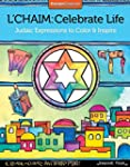 L'Chaim: Celebrate Life: Judaic Expre...