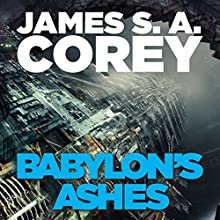 Babylon's Ashes: Book Six of the Expanse Audiobook by James S. A. Corey Narrated by Jefferson Mays