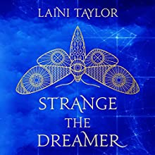 Strange the Dreamer | Livre audio Auteur(s) : Laini Taylor Narrateur(s) : Steve West