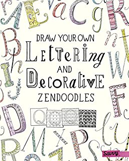 Book Cover: Draw Your Own Lettering and Decorative Zendoodles