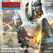 Geheimbefehl Winterstille (Perry Rhodan 2657)   Leo Lukas