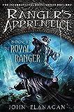 The Royal Ranger (Ranger's Apprentice) (0399163603) by Flanagan, John