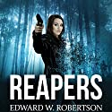 Reapers: Breakers, Book 4 Audiobook by Edward W. Robertson Narrated by Ray Chase