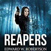 Reapers: Breakers, Book 4 | [Edward W. Robertson]