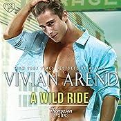 A Wild Ride: Thompson & Sons, Book 4 | Vivian Arend