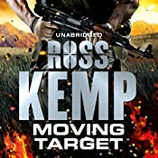 Moving Target | [Ross Kemp]