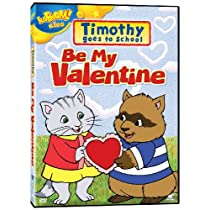 Timothy Goes to School - Be My Valentine (2001)