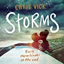 Storms Audiobook by Chris Vick Narrated by Camilla Rockley