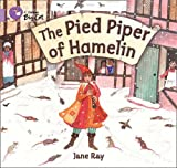 Pied Piper of Hamelin (Collins Big Cat) (0007412738) by Ray, Jane