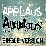 Applaus, Applaus (Karaoke Version - Originally Performed by Sportfreunde Stiller)