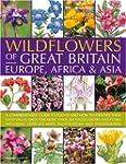 Wildflowers of Great Britain, Europe,...
