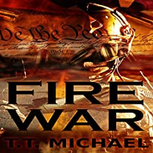Fire War (       UNABRIDGED) by T.T. Michael Narrated by Patrick Freeman