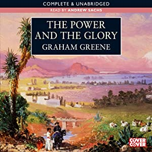 The Power and the Glory | [Graham Greene]