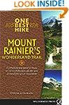 One Best Hike: Mount Rainier's Wonder...