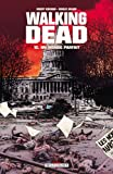 echange, troc Robert Kirkman, Charlie Adlard - Walking Dead, Tome 12 : Un monde parfait