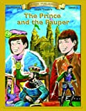 The Prince and the Pauper (Bring the Classics to Life: Level 2)