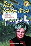 Joan Lowery Nixon: Masterful Mystery Writer (Authors Teens Love)