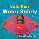 Water Safety (Bookworms: Safe Kids)