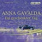 Ein geschenkter Tag | Anna Gavalda