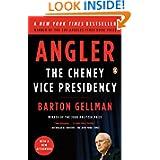 Angler: The Cheney Vice Presidency