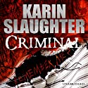 Criminal Audiobook by Karin Slaughter Narrated by Jennifer Woodward