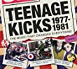 Teenage Kicks 1977-1981 The Music That Changed Everything