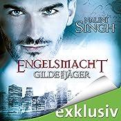 Engelsmacht (Gilde der Jäger 8) | Nalini Singh