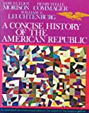 Concise History of the American Republic (0195021258) by Morison, Samuel Eliot