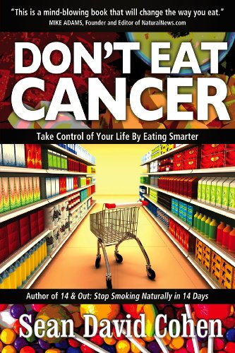 Don't Eat Cancer: Modern Day Cancer Prevention